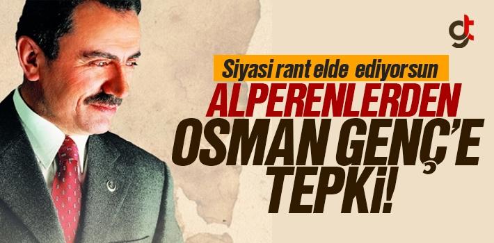 Alperenler'den Osman Genç'e Tepki