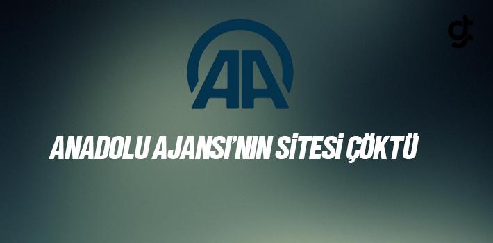 Anadolu Ajansı Sitesi Çöktü AA'nın sitesine erişim sağlanamıyor