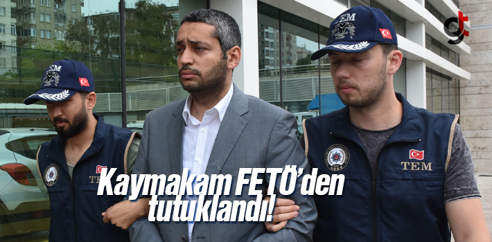 Araklı Kaymakamı İbrahim Halil Şivgan FETÖ'den Tutuklandı