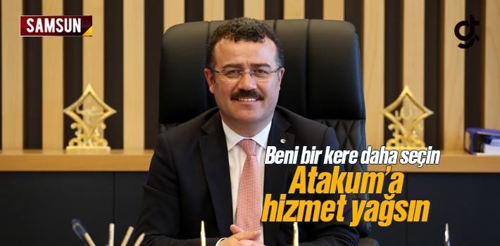 Atakum Belediye Başkanı İshak Taşçı'dan Devamı Gelecek Mesajı