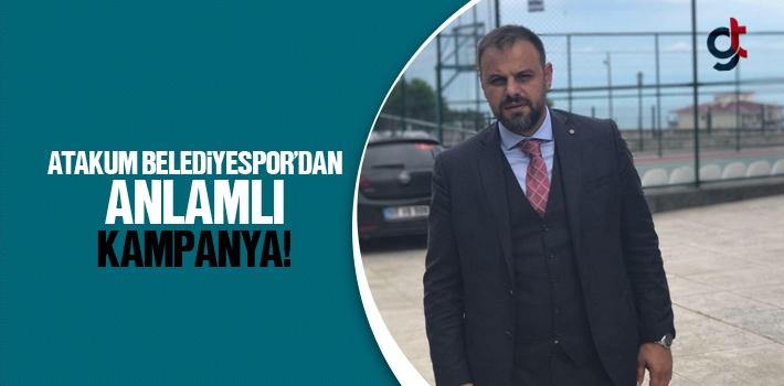 Atakum Belediyespor'dan Anlamlı Kampanya!