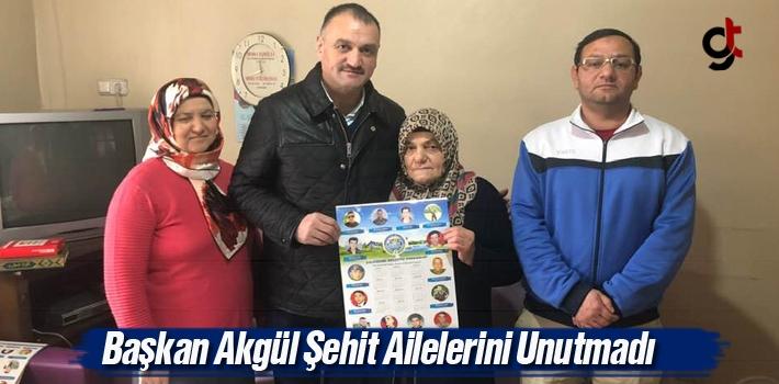 Başkan Akgül, Şehit Ailelerini Unutmadı