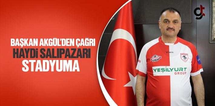 Başkan Akgül'den Salıpazarı Halkına Çağrı!