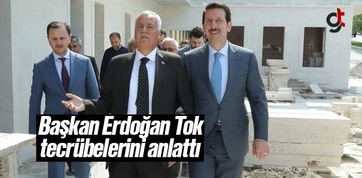 Başkan Erdoğan Tok Tecrübelerini Anlattı
