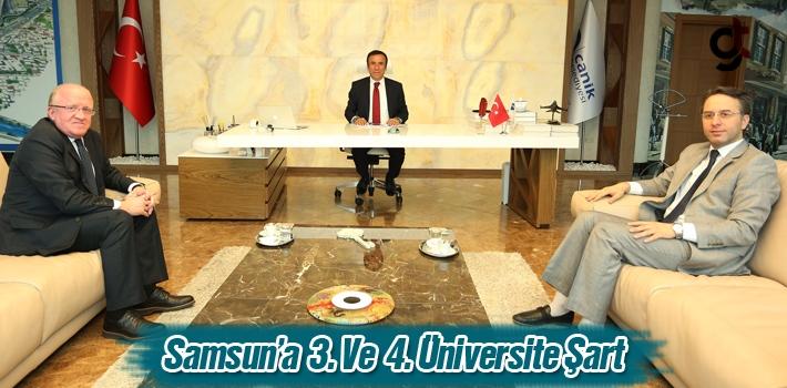 Başkan Genç, Samsun'a 3. Ve 4. Üniversite Şart!