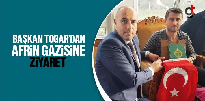 Başkan Hasan Togar'dan Afrin Gazisine Ziyaret