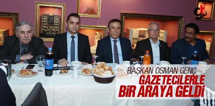 Başkan Osman Genç, Gazetecilerle Bir Araya Geldi