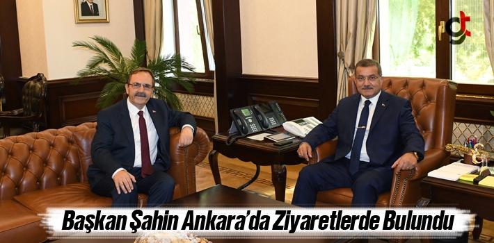 Başkan Şahin, Ankara'da Ziyaretlerde Bulundu