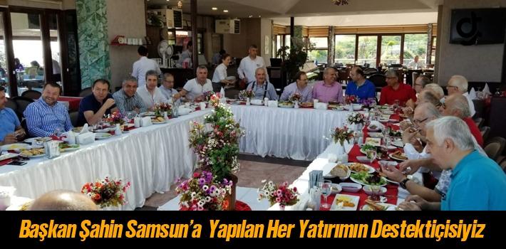 Başkan Şahin, Samsun'a Yapılan Her Yatırımın Destekçisiyiz
