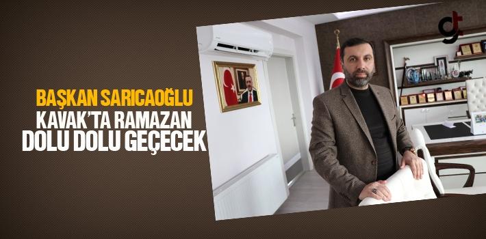 Başkan Sarıcaoğlu, Kavak'ta Ramazan Dolu Dolu Geçecek