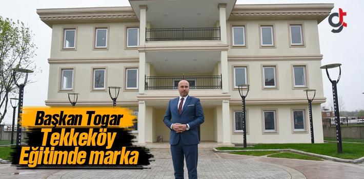 Başkan Togar, Tekkeköy Eğitimde Marka