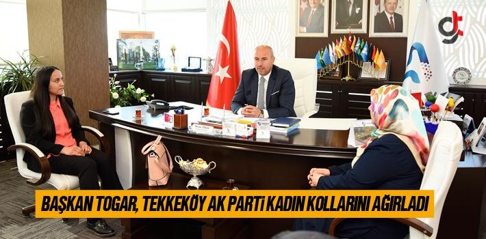 Başkan Togar, Tekkeköy AK Parti Kadın Kollarını Ağırladı