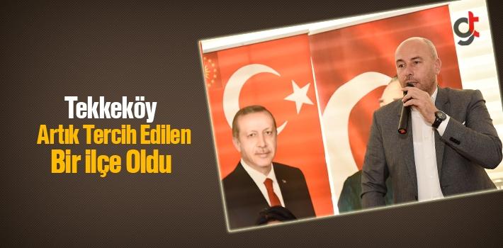Başkan Togar, Tekkeköy Artık Tercih Edilen Bir İlçe Oldu