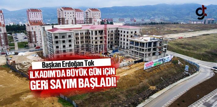 Başkan Tok, İlkadım'da Büyük Gün İçin Geri Sayım Başladı!