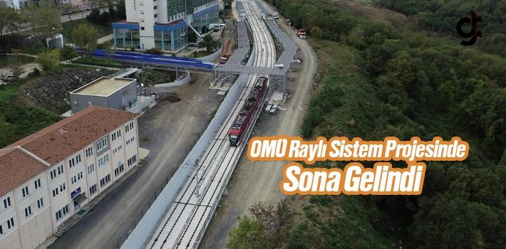 Başkan Zihni Şahin, OMÜ'ye Raylı Sistem Projesinde Sona Gelindiğini Açıkladı
