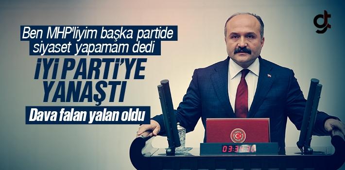 Ben MHP'liyim, Başka Partide Siyaset Yapamam Dedi, İyi Parti'ye Yanaştı