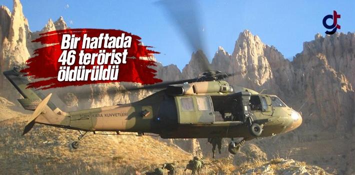 Bir haftada 46 PKK'lı terörist öldürüldü