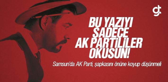 Bu Yazıyı Sadece AK Partililer Okusun!