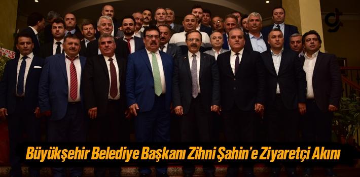 Büyükşehir Belediye Başkanı Zihni Şahin'e Ziyaretçi Akını