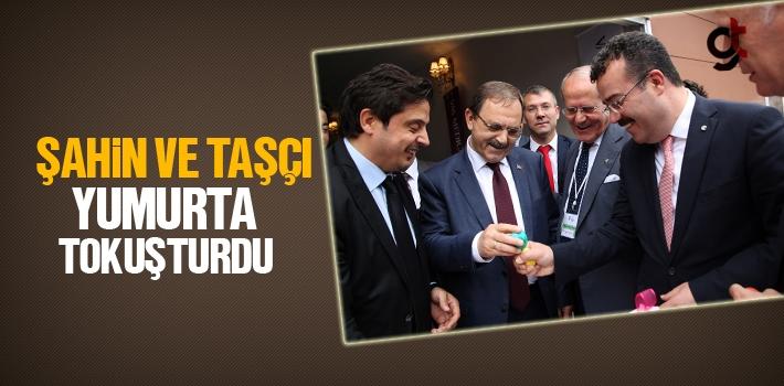 Büyükşehir Belediye Başkanı Zihni Şahin Ve İshak Taşçı Yumurta Tokuşturdu