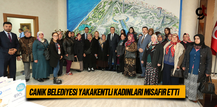 Canik Belediyesi Yakakentli Kadınları Misafir Etti