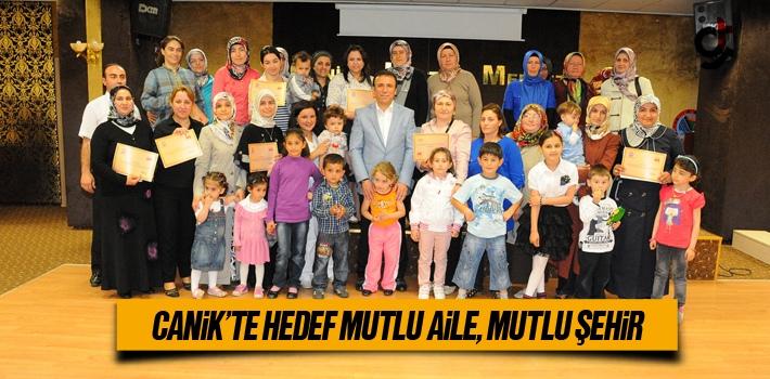 Canik'te Hedef Mutlu Aile, Mutlu Şehir