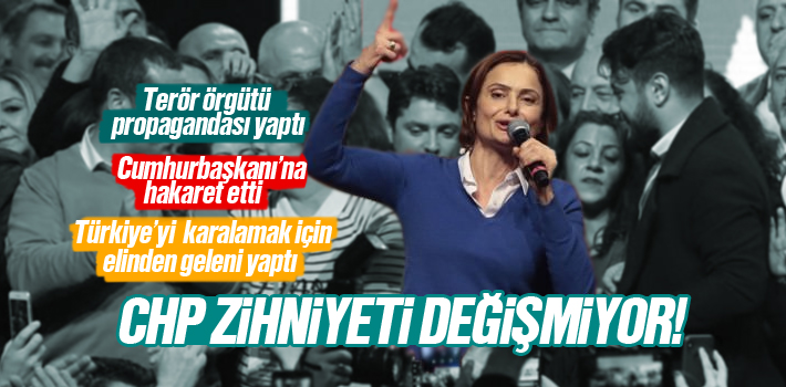 CHP İstanbul İl Başkanı Canan Kaftancıoğlu'nın Terör Örgütü Propagandası Yapması