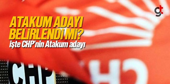 CHP'nin Atakum Adayı Belli Oldu Mu?