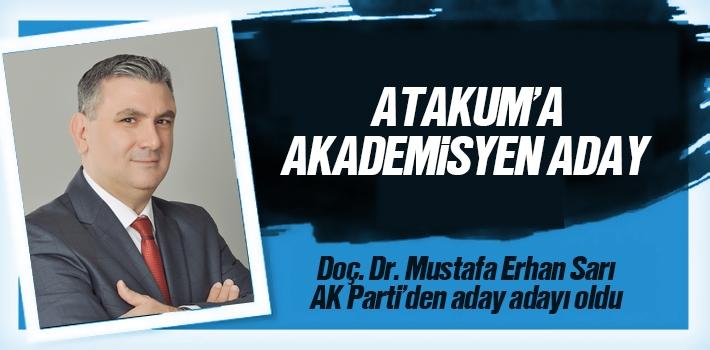 Doç. Dr. Mustafa Erhan Sarı, AK Parti Atakum Belediye Başkan Aday Adayı Oldu
