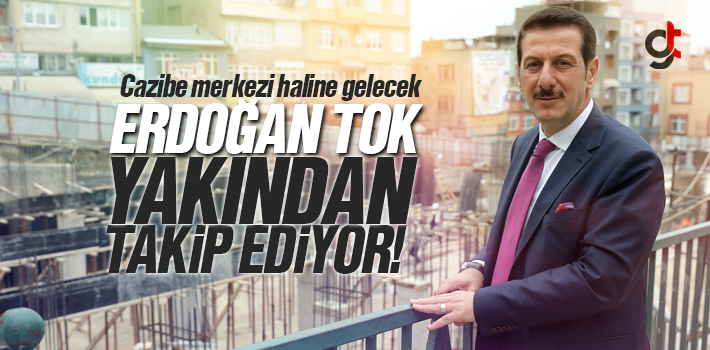 Erdoğan Tok, Unkapanı Projesini Yakından Takip Ediyor