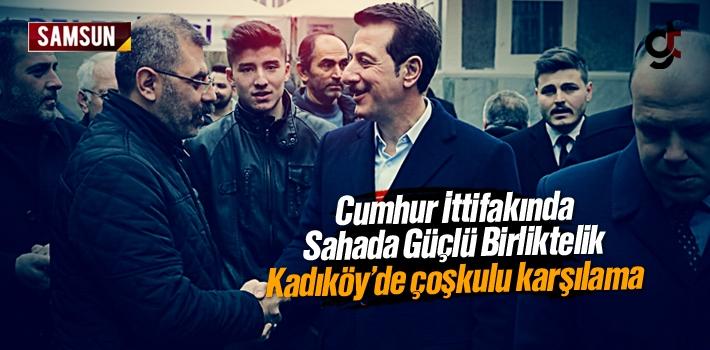 Erdoğan Tok'a Kadıköy'de Çoşkulu Karşılama