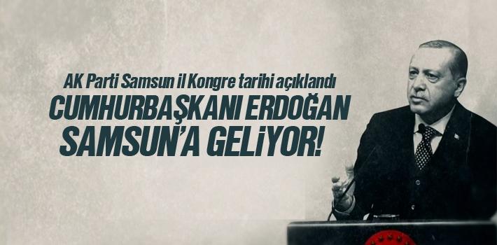 Erdoğan'ın Katılacağı AK Parti Samsun Kongresi Tarihi Belli Oldu