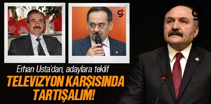 Erhan Usta'dan, Mustafa Demir ve Hayati Tekin'e Teklif 'Televizyon Karşısında Tartışalım'