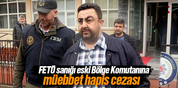 FETÖ'cü Kıdemli Albay Murat Özer ile Üsteğmen Ömer Binici müebbet hapis cezasına çarptırıldı