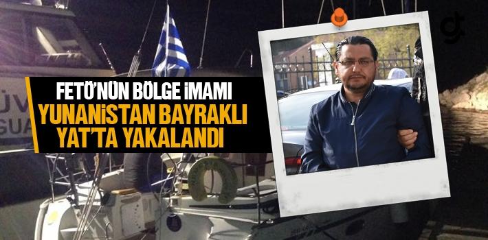 FETÖ'nün Bölge İmamı Yunanistan Bayraklı Yat'ta Yakalandı