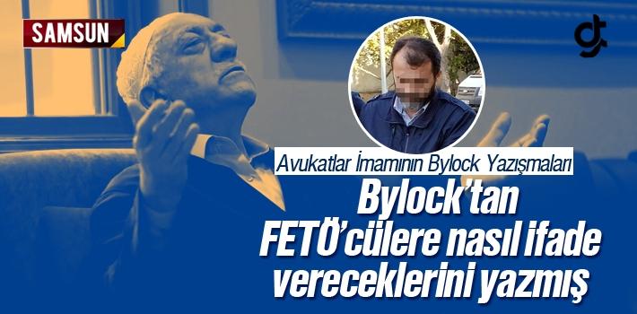 FETÖ'nün Samsun Avukatlar İmamı Sezayi C.'nin Örgüt Üyelerine Bylock Talimatları