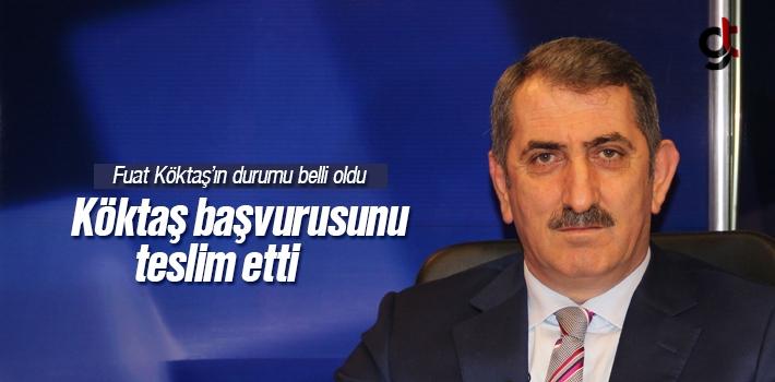 Fuat Köktaş AK Parti Milletvekili Aday Adaylığını Açıkladı