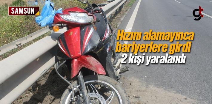 Hızını Alamayan Motorsiklet Bariyerlere Girdi