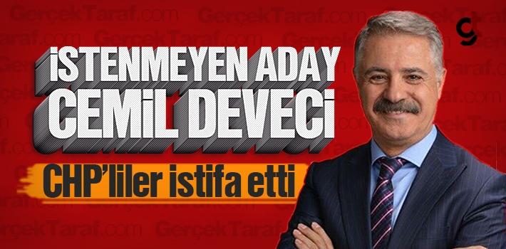 İstenmeyen Aday Cemil Deveci, CHP'liler İstifa Etti