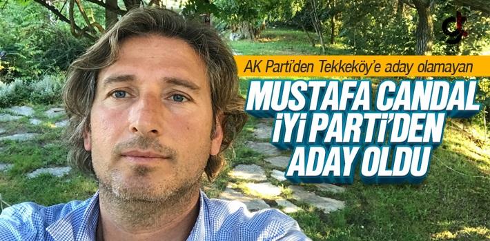İyi Parti Tekkeköy Belediye Başkan Adayı Mustafa Candal Oldu