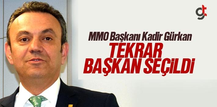 Kadir Gürkan Yeniden MMO Başkanı Oldu