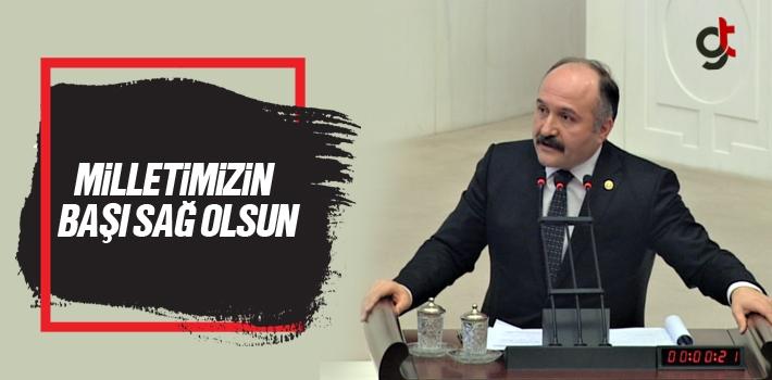 MHP Milletvekili Erhan Usta, Milletimizin Başı Sağ olsun