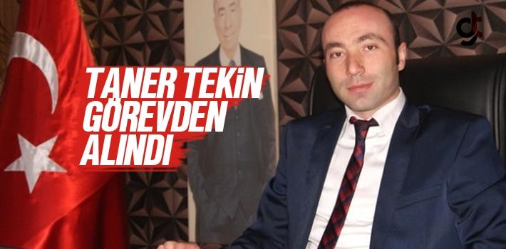 MHP Samsun İl Başkanı Taner Tekin Görevden Alındı