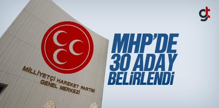 MHP'de 30 Belediye Başkan Adayı Belirlendi