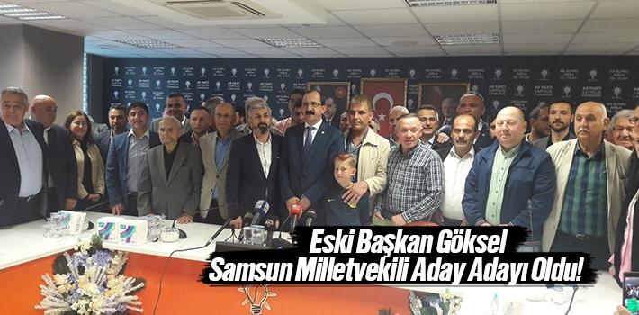 Muharrem Göksel AK Parti Samsun Milletvekili Aday Adaylığını Açıkladı