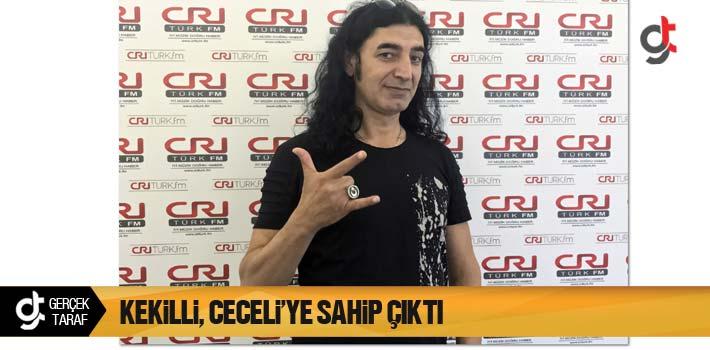 Murat Kekilli, Mustafa Ceceli'ye Sahip Çıktı