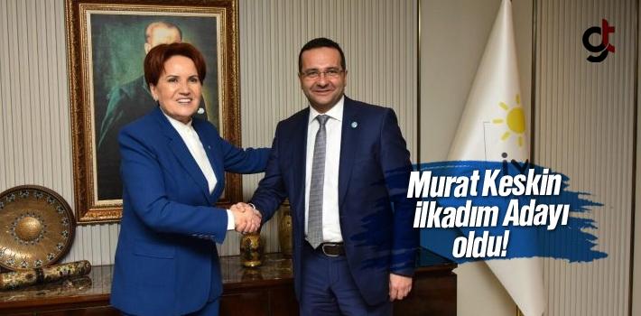 Murat Keskin, İyi Parti'den İlkadım Belediye Başkan Aday Adayı Oldu.