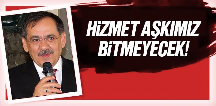 Mustafa Demir, 'Hizmet Aşkımız Bitmeyecek'