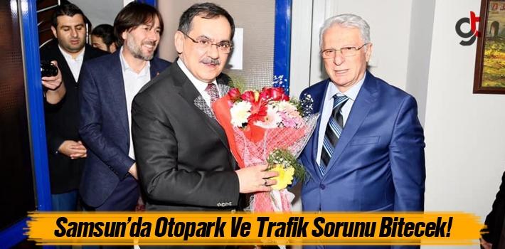 Mustafa Demir, 'Samsun'da Otopark Ve Trafik Sorunu Bitecek'!
