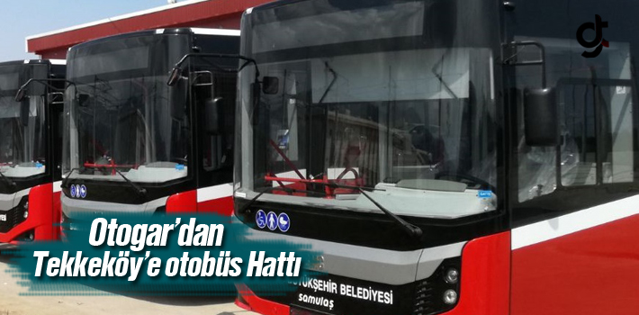 Otogar'dan Tekkeköy'e Otobüs Hattı